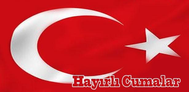 türk bayraklı cuma mesaj