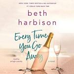 In New York Times best-selling author Beth Harbison's most emotional audiobook ever, a fractured family must come together at a beach house haunted by the past. Willa has never fully recovered from the sudden death of her husband Ben. She became an absent mother to her young son, Jamie, unable to comfort him while reeling from her own grief. Now, years after Ben's death, Willa finally decides to return to the beach house where he passed. It's time to move on and put the Ocean City, Maryland, house on the market. When Willa arrives, the house is in worse shape than she could have imagined, and the memories of her time with Ben are overwhelming. They met at this house, and she sees him around every corner. Literally. Ben's ghost keeps reappearing, trying to start conversations with Willa. And she can't help talking back. To protect her sanity, Willa enlists Jamie, her best friend Kristin, and Kristin's daughter Kelsey to join her for one last summer at the beach. As they explore their old haunts, buried feelings come to the surface, Jamie and Kelsey rekindle their childhood friendship, and Willa searches for the chance to finally say goodbye to her husband and to reconnect with her son. Every Time You Go Away is a heartfelt, emotional story about healing a tragic loss, letting go, and coming together as a family.