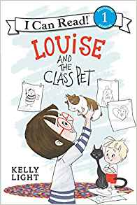 Coming 12/4/2018: Louise and the Class Pet by Kelly Light