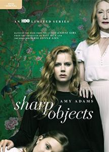 Coming 11/27/2018: Sharp Objects (2018)