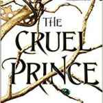 Coming 12/4/2018: Cruel Prince (The Folk of The Air) by Holly Black
