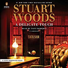 A Delicate Touch (Stone Barrington Series) by Stuart Woods