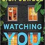 Coming 12/26/2018: Watching You by Lisa Jewell