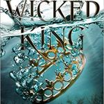 Coming 1/8/2019: The Wicked King (The Folk of the Air) by Holly Black