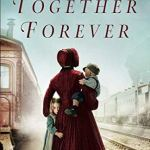 Together Forever (Orphan Train Book 2) by Jody Hedlund