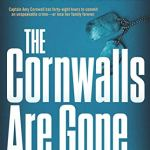 Coming 3/25/2019: The Cornwalls are Gone by James Patterson