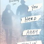 Love You Hard: A Memoir of Marriage, Brain Injury and Reinventing Love by Abby Maslin
