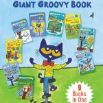 Pete the Cat's Giant Groovy Book: 9 Books in One by James Dean
