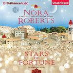 Stars of Fortune: Guardians Trilogy Book 1 by Nora Roberts