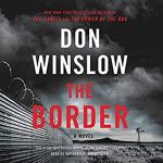 The Border: The Cartel Trilogy book 3 by Don Winslow