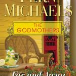 Far and Away (The Godmothers) by Fern Michaels