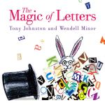 Magic of Letters by Tony Johnston