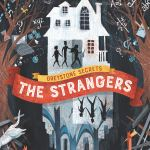 Greystone Secrets #1: The Strangers by Margaret Peterson Haddix