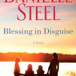 Coming 5/7/2019: Blessing in Disguise by Danielle Steel