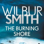 The Burning Shore (The Courtney Series: The Burning Shore Sequence) by Wilbur Smith