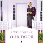 A Welcome at Our Door ( An Amish Homestead Novel by Amy Clipston