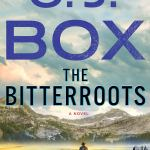 Coming 8/13/2019: The Bitterroots: A Novel (Cassie Dewell) by C.J. Box