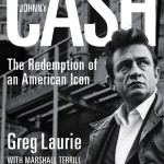 Johnny Cash: Redemption of an American Icon by Greg Laurie