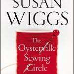 Coming 8/13/2019: The Osyterville Sewing Circle: A Novel by Susan Wiggs