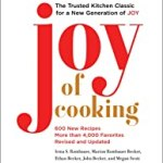 Joy of Cooking: 2019 Edition Fully Revised and Updated by Irma S. Rombauer