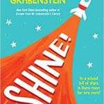 Shine! by J.J. Grabenstein