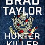 Hunter Killer: A Pike Logan Novel by Brad Taylor