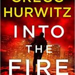Into the Fire: An Orphan X Novel by Gregg Hurwitz