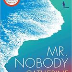 Mr. Nobody: A Novel by Catherine Steadman