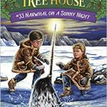 Narwhal on a Sunny Night (Magic Tree House) by Mary Pope Osborne