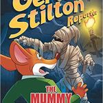 Geronimo Stilton Reporter #4: The Mummy With No Name (Geronimo Stilton Reporter Graphic Novels) by Geronimo Stilton