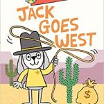 Jack Goes West by Mac Barnett & Greg Pizzoli