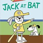 Jack at Bat by Mac Barnett & Greg Pizzoli