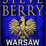 The Warsaw Protocol: A Novel (Cotton Malone) by Steve Berry