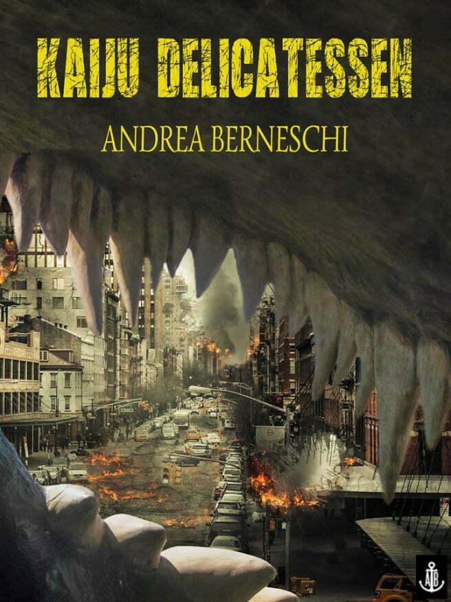 Kaiju Delicatessen, di Andrea Berneschi