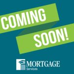 BIG Changes Coming to CU Members' Mortgage Services