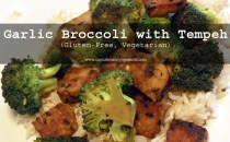 Garlic Broccoli with Tempeh (Gluten-Free, Vegetarian)