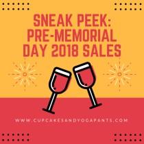 Sneak Peek: Pre-Memorial Day 2018 Sales