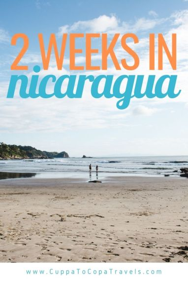 2 weeks in Nicaragua itinerary backpacking