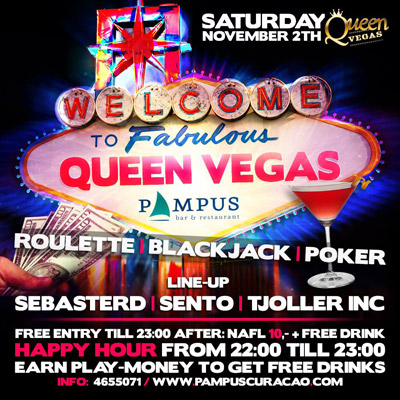 Queen Vegas at Pampus Curacao