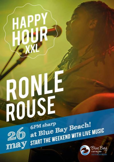 Happy Hour XXL with Ronle Rouse at Blue Bay Beach Curacao