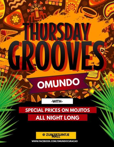 Thursday Grooves at Omundo Curacao