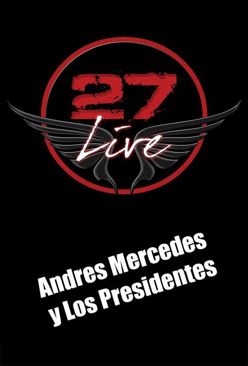 Andres Mercedes y Los Presidentes at 27 Curacao