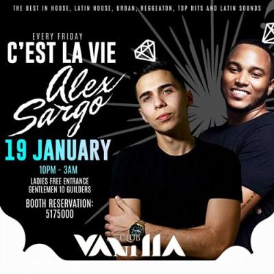 c est la vie with Alex Sargo at Club Vanilla Curacao