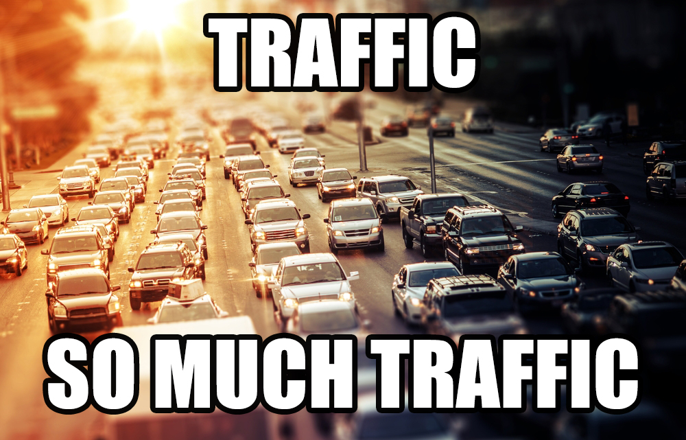 So much traffic