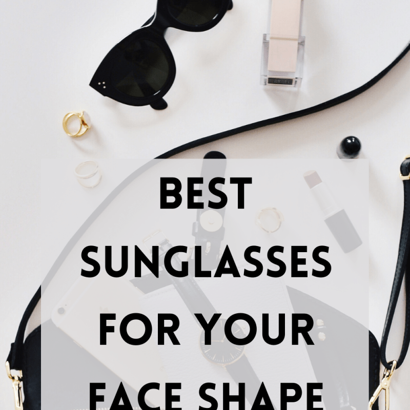 Best Sunglasses For Your Face