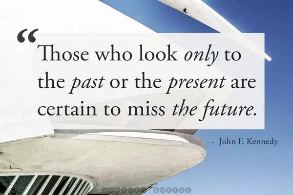 JFK Miss The Future