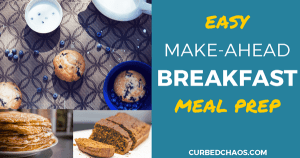 Easy Make-Ahead Breakfast Meal Prep Options