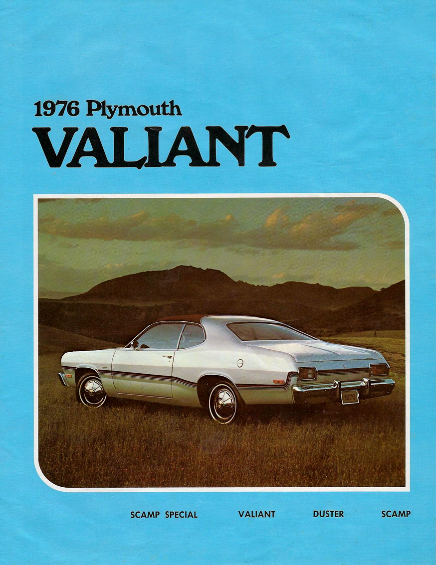 Proudly placed on the front cover of the 1976 plymouth valiant brochure the silver duster was not surprisingly only available with silver paint