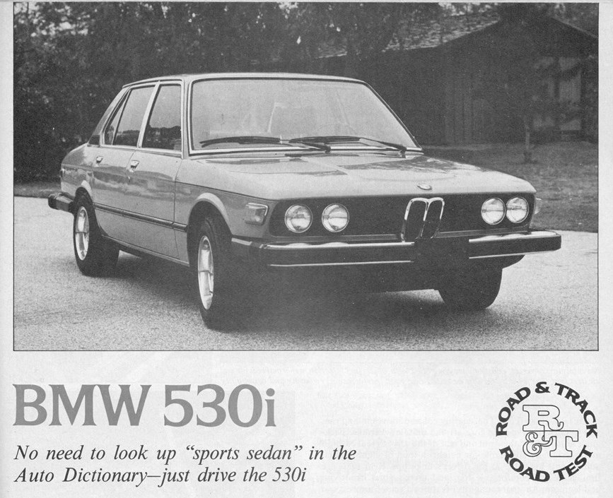 Vintage Rt Review 1975 Bmw 530i Everything A Luxury Sports