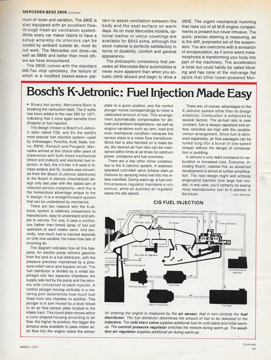 Vintage Review 1977 Mercedes Benz 280e Teutonic Triumph Bmw E12 L Jetronic Fuel Injection Systems Schematic Diagram At Least From An Interior Styling Standpoint Detroit Products Could Still Tailor A Traditionally Hedonistic American Luxury Environment To Woo Traditional